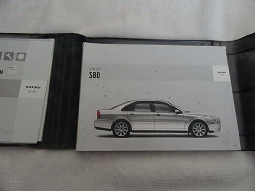 original 2005 volvo s80 owners manual s 80 amazon com books rh amazon com 2004 Volvo S80 2004 volvo s80 manual