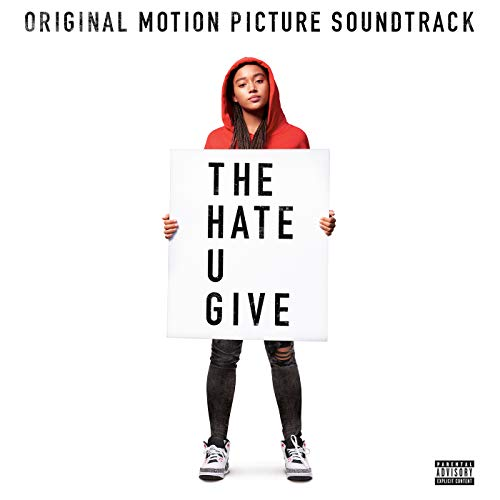 The Hate U Give [Explicit] (Or...