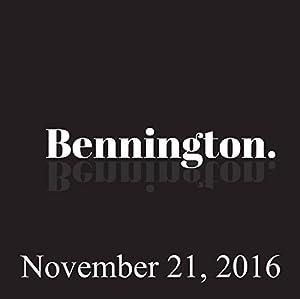 Bennington, Ben Bailey, November 21, 2016 Radio/TV Program