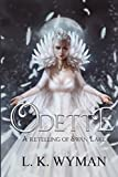 Odette: A Retelling of Swan Lake