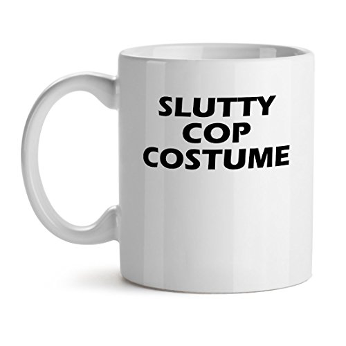 Slutty Cop Cotume Police Prision Crush Best Quote - Mad Over Mugs - Inspirational Unique Popular Office Tea Coffee Mug Gift -