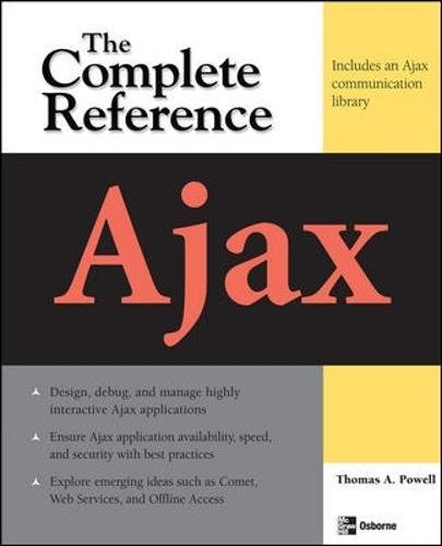 Ajax: The Complete Reference by Thomas A Powell