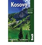 Kosovo: The Bradt Travel Guide by Verena Knaus (2011-01-25)