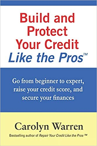 Build and Protect Your Credit Like the Pros