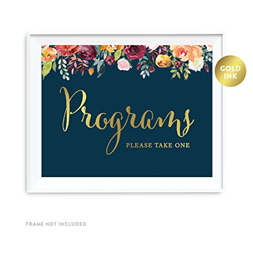 Andaz Press Wedding Party Signs, Navy Blue Burgundy Florals with Metallic Gold Ink, 8.5x11-inch, Programs, Please Take One, 1-Pack, Colored Fall Autumn Decorations (Wedding Programs Fall)