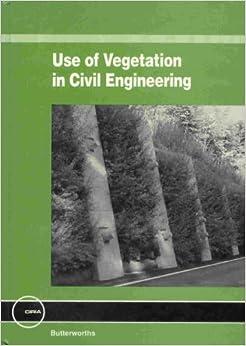 Use of Vegetation in Civil Engineering