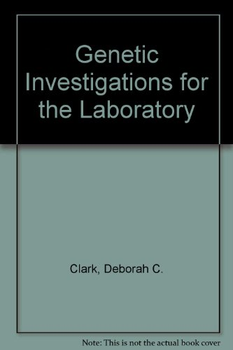 Genetic Investigations for the Laboratory