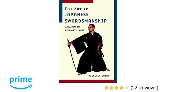 the art of japanese swordsmanship a manual of eishin ryu iaido rh amazon com Iaido Calisthenics Iaido Kata