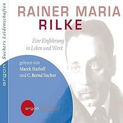 Rainer Maria Rilke. Eine Einführung in Leben und Werk