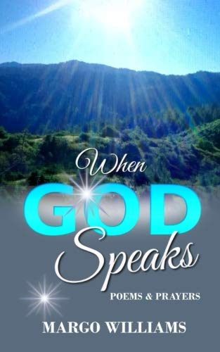 When God Speaks: Poems and Prayers (God Takes The Best Poem)