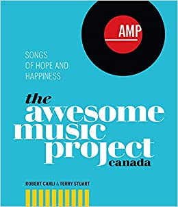 The Awesome Music Project Canada: Songs of Hope and Happiness: Terry
