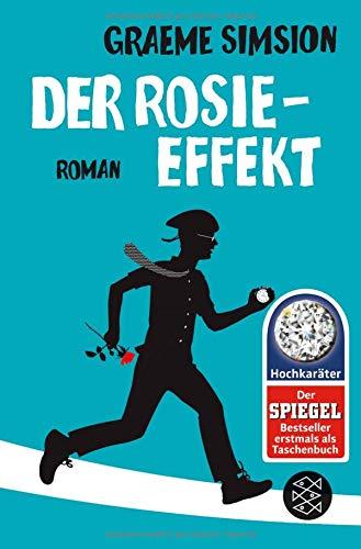 Der Rosie-Effekt: Roman (Das Rosie-Projekt)