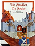 img - for The Steadfast Tin Soldier (Unicorn Fairytale Classics) book / textbook / text book