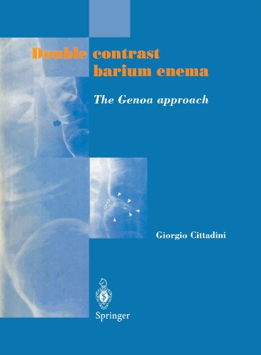 Double contrast barium enema: The Genoa approach