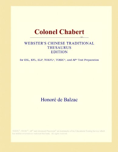 Colonel Chabert (Webster's Chinese Traditional Thesaurus Edition) by ICON Group International, Inc.