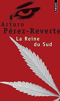 La Reine du Sud par Pérez-Reverte