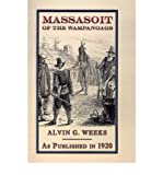 img - for [(Massasoit of the Wampanoags * * )] [Author: Alvin G. Weeks] [May-2001] book / textbook / text book
