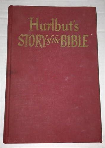 Hurlbuts Story of the Bible
