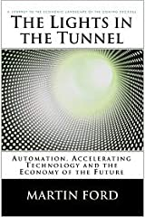 The Lights in the Tunnel Paperback