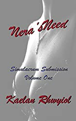Nera's Need: Simulacrum Submission Book One (Simulacrum Gargoyles 1)