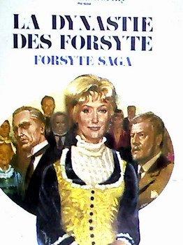 La Dynastie des Forsyte - John Galsworthy
