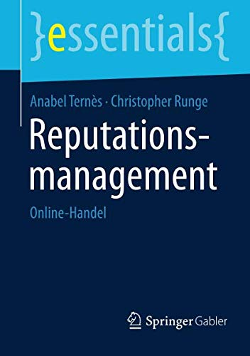 Reputationsmanagement: Online-Handel (essentials) (German Edition)