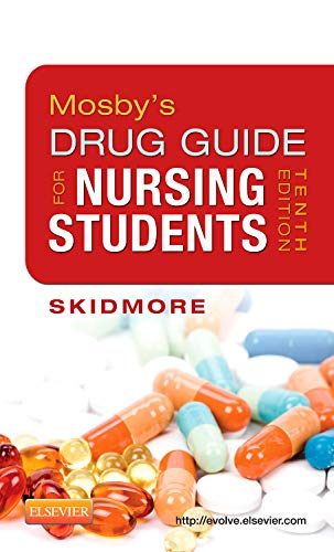 Mosby's Drug Guide for Nursing Students (Mosby's Drug Guide for Nurses)