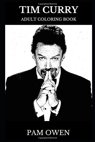 Tim Curry Adult Coloring Book: Original Pennywise the Dancing Clown Star and Legendary Actor, Famous Villain Character and Cultural Icon Inspired Adult Coloring Book