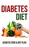 Diabetes Diet: Diabetic Food & Diet Plan