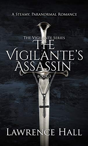 The Vigilante's Assassin