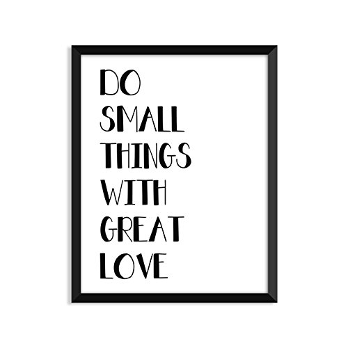 Do Small Things With Great Love - Unframed art print poster or greeting card