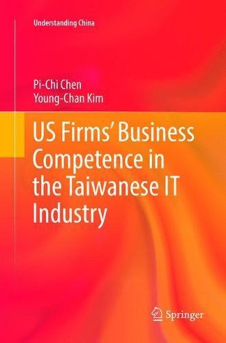 US Firms' Business Competence in the Taiwanese IT Industry