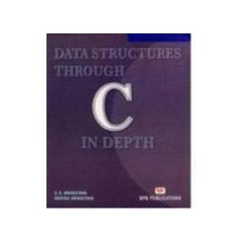 Data Structures Through C in Depth