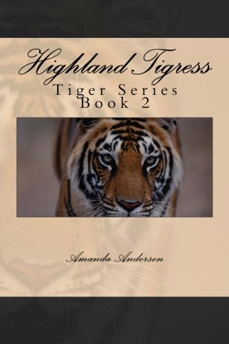 - Highland Tigress (Tiger Series Book 2)