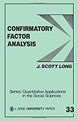 Confirmatory Factor Analysis: A Preface to LISREL (Quantitative Applications in the Social Sciences)