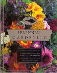 (Perennial Gardening  (The American Garden Guides))