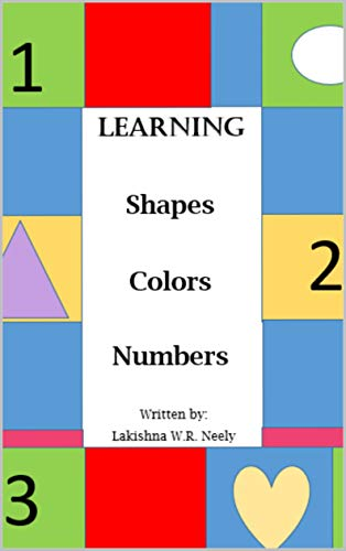 Learning Shapes, Colors, and Numbers: Numbers 1-10 eBook ...