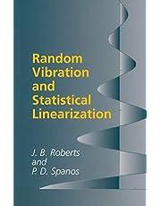 Random Vibration and Statistical Linearization