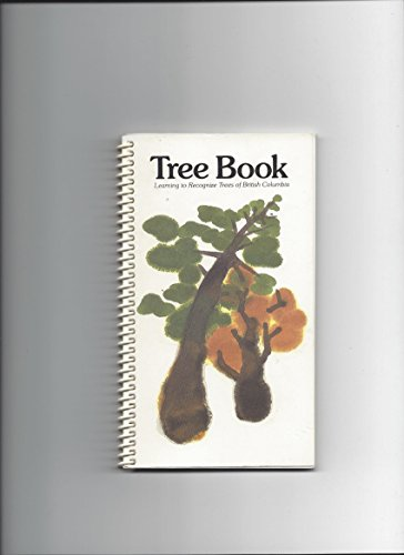 Tree book: Learning to recognize trees of British Columbia - British Trees