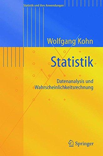 Statistik: Datenanalyse und Wahrscheinlichkeitsrechnung (Statistik und ihre Anwendungen)