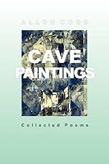 Cave Paintings by Allen T Cobb (2007-05-15) Paperback