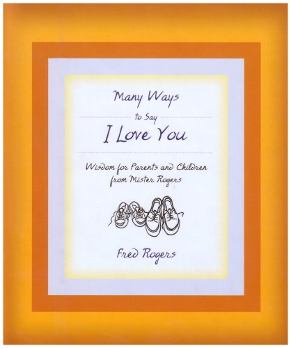 New Used Books Many Ways To Say I Love You Wisdom For Parents