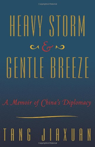 Heavy Storm and Gentle Breeze: A Memoir of China's Diplomacy (China Breeze compare prices)