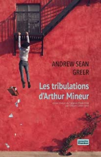 Les tribulations d'Arthur Mineur, Greer, Andrew Sean