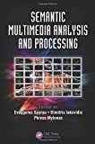 img - for Semantic Multimedia Analysis and Processing (Digital Imaging and Computer Vision) book / textbook / text book
