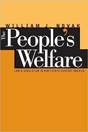 The peoples welfare law and regulation in nineteenth century the peoples welfare law and regulation in nineteenth century america studies in legal history william j novak 9780807846117 amazon books fandeluxe Gallery