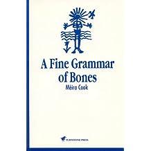 Fine Grammar of Bones