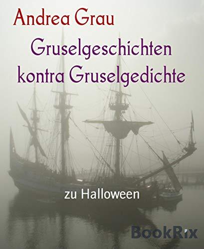 Gruselgeschichten kontra Gruselgedichte: zu Halloween (German Edition) -