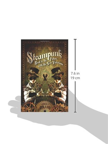 Steampunk: Back to the Future with the New Victorians 4