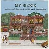 My Block, Richard Rosenblum, 0689312830